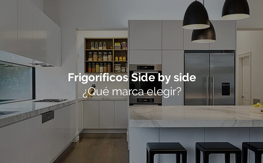 Frigor ficos side by side cu l es la mejor marca - Nevera side by side ...